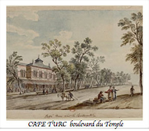 CAFE TURC  boulevard du Temple